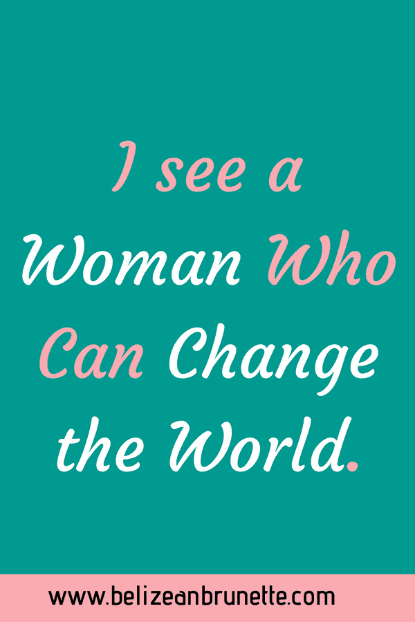 woman can change the world